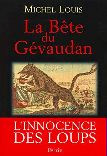 9782262017392: La bête du Gévaudan. L'innocence des loups (Vérités et légendes)