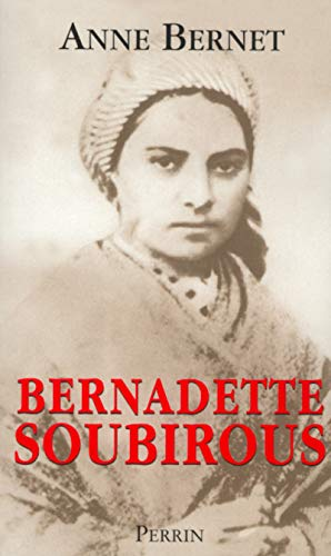 9782262017453: Bernadette soubirous (French Edition)
