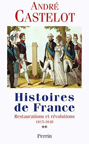 9782262017941: Histoires de France : Restaurations et révolutions, 1845-1848