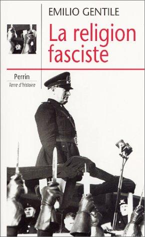 La Religion fasciste: Gentile, Emilio