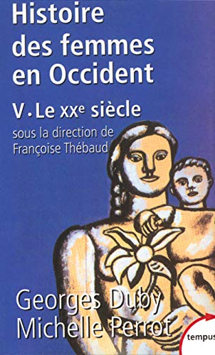 Histoire des femmes en Occident, tome 5: Le XXe siècle (2262018731) by Georges Duby; Michelle Perrot; François Thébaud