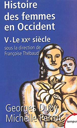 9782262018733: Histoire des femmes en Occident, tome 5 : Le XXe siècle