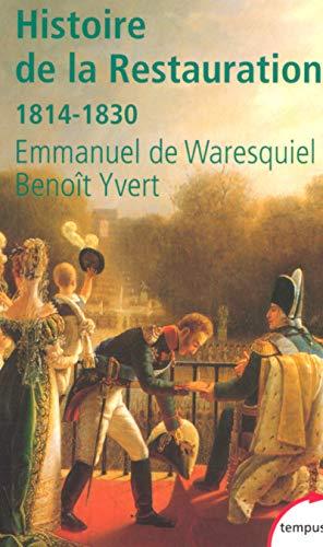 9782262019013: Histoire de la Restauration: 1814-1830 (Tempus)