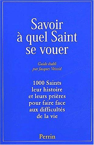 9782262019129: Savoir a quel saint se vouer