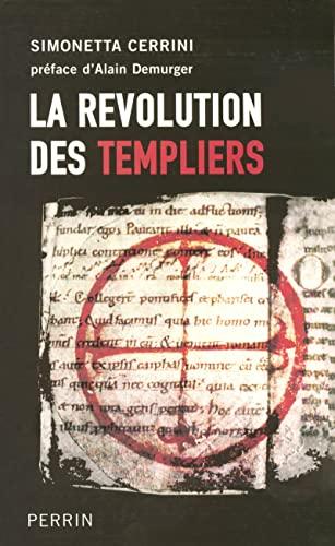 9782262019235: La révolution des Templiers