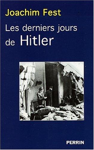 9782262019457: Les Derniers Jours d'Hitler