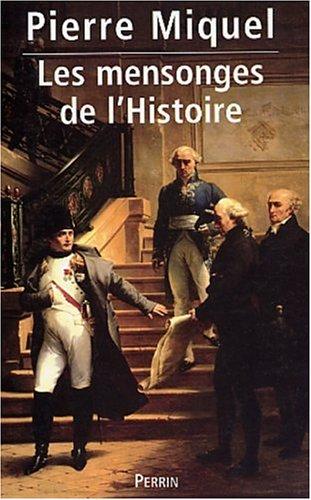 9782262019471: Les mensonges de l'histoire, tome 1