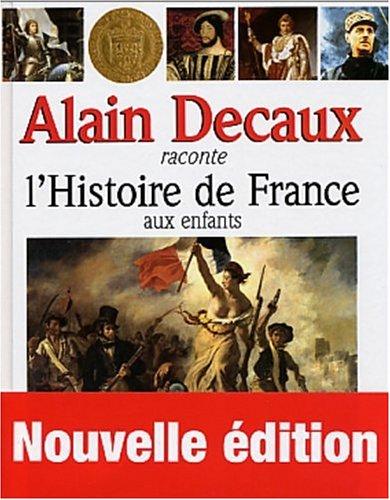 9782262019587: Alain Decaux raconte l'Histoire