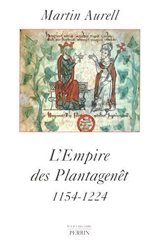 L'Empire des Plantagenet: Aurell, Martin