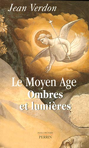 9782262019884: Le Moyen Age : Ombres et Lumières