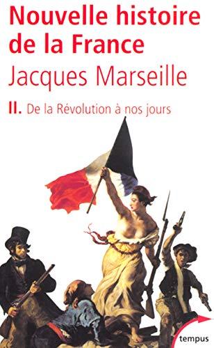 9782262019990: Nouvelle Histoire De LA France: De LA Revolution a Nos Jours (French Edition)