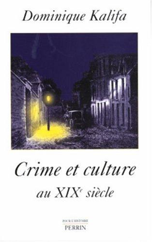 9782262020125: Crime et culture au XIXe siècle