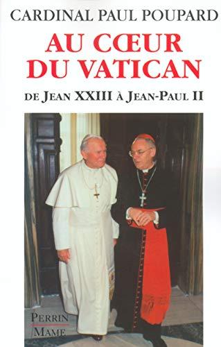 Au coeur du Vatican (French Edition): Paul Poupard