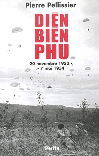 9782262020651: Diên Biên Phu : 20 novembre 1953 - 7 mai 1954