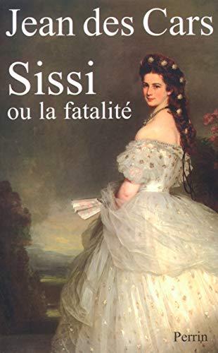 Sissi ou La Fatalité: Cars, Jean