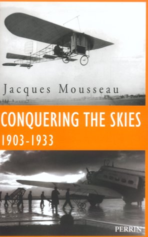 9782262020767: Conquering the Skies 1903-1933
