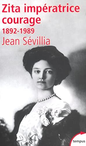 9782262021054: Zita impératrice courage, 1892-1989 (Tempus)