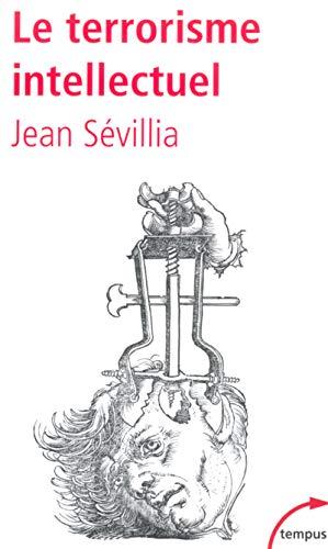 9782262021498: Le terrorisme intellectuel (French Edition)