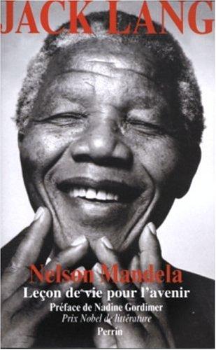 9782262021948: Nelson Mandela : Leçon de vie pour l'avenir