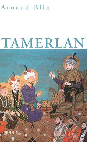 Tamerlan: Blin, Arnaud
