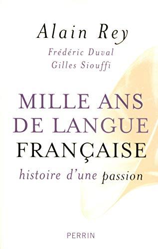 9782262022709: Mille ans de langue française : Histoire d'une passion