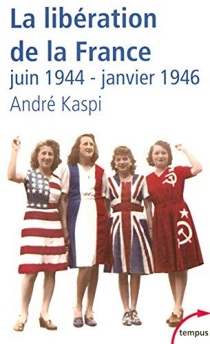 9782262022808: La Liberation De La France Juin 1944-Janvier 1946 (French Edition)