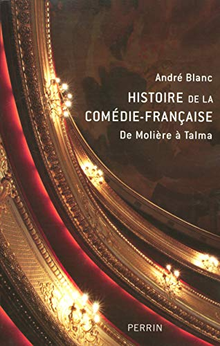 Histoire de la Comédie-Française: Blanc, Andre