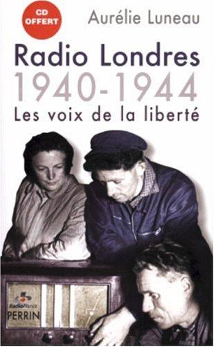 9782262023874: Radio Londres : Les voix de la liberté (1940-1944) (1CD audio)