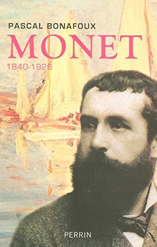 Monet 1840-1926: Bonafoux, Pascal