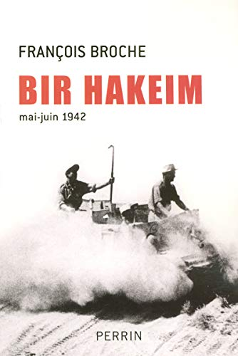 9782262024024: Bir Hakeim (mai-juin 1942) (French Edition)