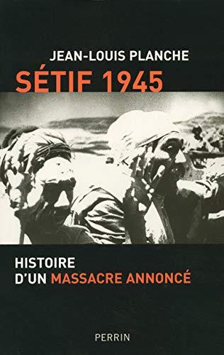 9782262024338: Setif 1945 Histoire D'UN Massacre Annonce