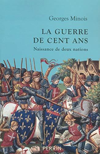 9782262024406: La guerre de Cent Ans : Naissance de deux nations