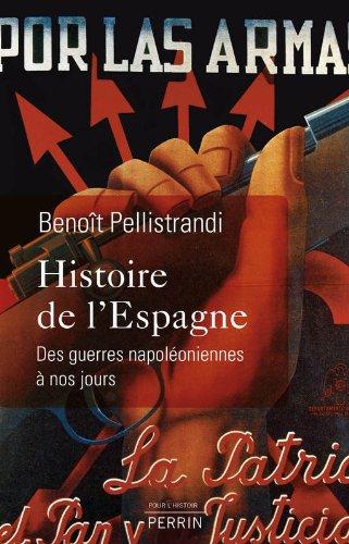 9782262025373: Histoire de l'Espagne : Des guerres napoléoniennes à nos jours (Pour l'histoire)