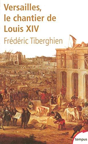 9782262025472: Versailles, le chantier de Louis XIV