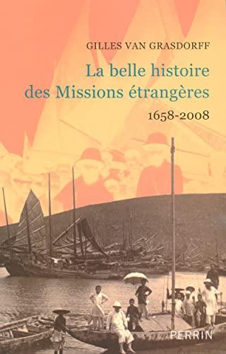 9782262025663: la belle histoire des missions étrangères 1658-2008