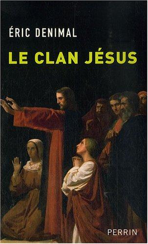 9782262025915: Le clan J�sus