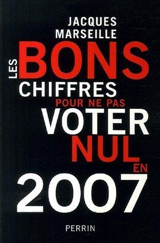 9782262026004: Les bons chiffres pour ne pas voter nul en 2007