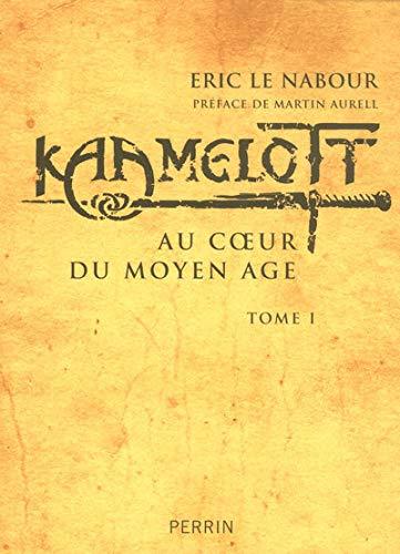 9782262026301: Kaamelott : Au coeur du Moyen Age, tome 1