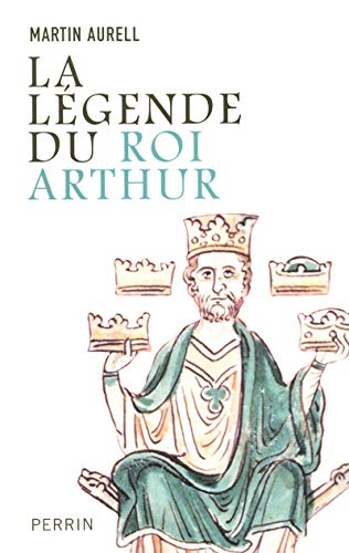 9782262026356: la legende du roi Arthur 550-1250