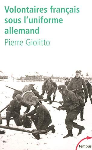 9782262026417: Volontaires français sous l'uniforme allemand (Tempus)