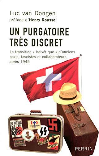 Un purgatoire très discret : La transition: van Dongen, Luc::