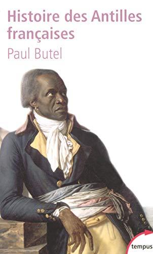 9782262026622: Histoire des Antilles françaises XVIIe-XXe siècle (Tempus) (French Edition)