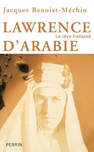 9782262026745: lawrence d'arabie ou le rêve fracassé