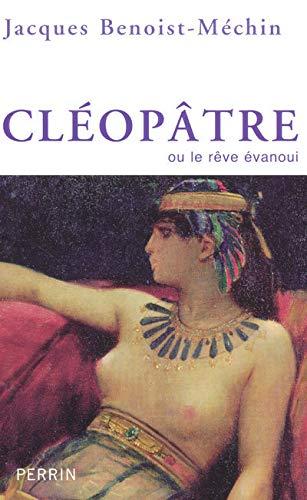 Cl?op?tre : Ou le r?ve ?vanoui (69-30 avant J?sus-Christ): n/a