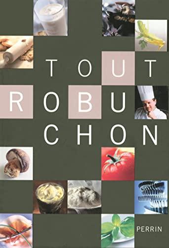 Tout Robuchon: Robuchon, Jo�l