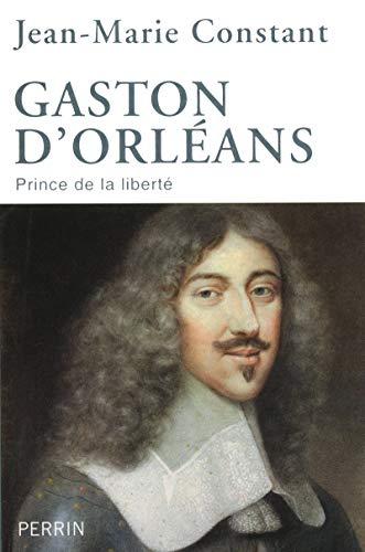 9782262027452: Gaston d'Orléans : Prince de la liberté