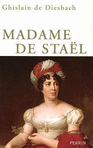 Madame de Staël.: DIESBACH (Ghislain de)