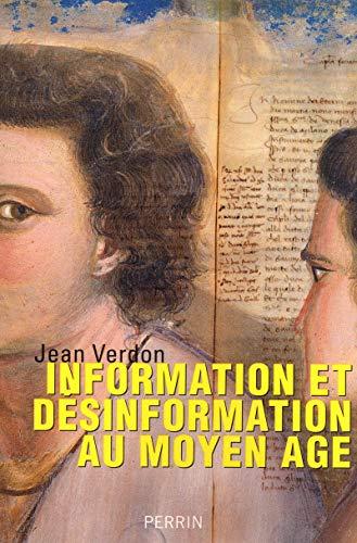 Information et désinformation au Moyen Age: Jean Verdon