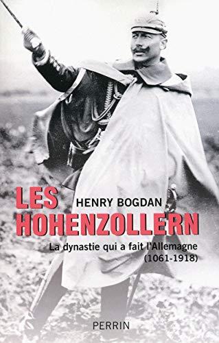 9782262028510: Les Hohenzollern : La dynastie qui a fait l'Allemagne