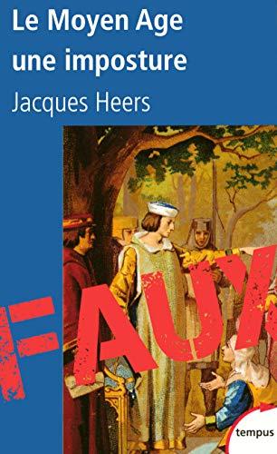 9782262029432: Le Moyen Age, une imposture (French Edition)